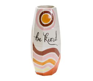Porter Ranch Be Kind Vase